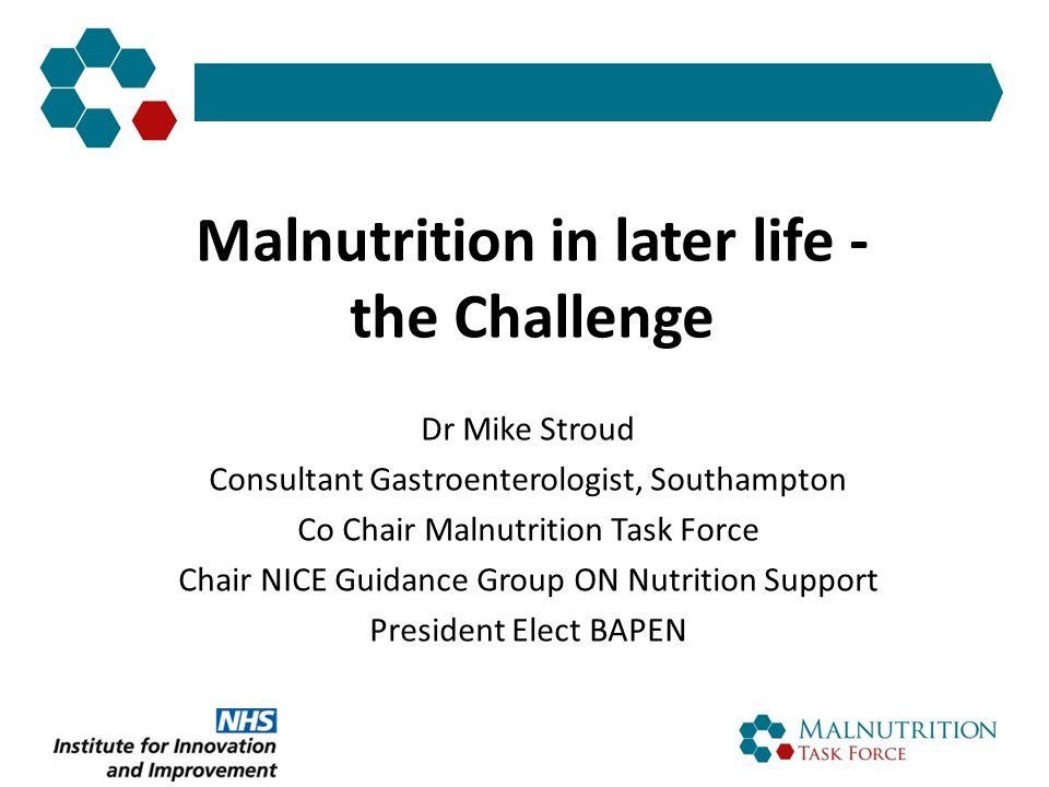 Malnutrition in later life - the Challenge