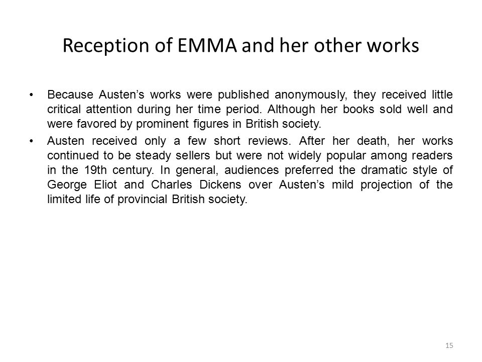 Reception of EMMA and her other works