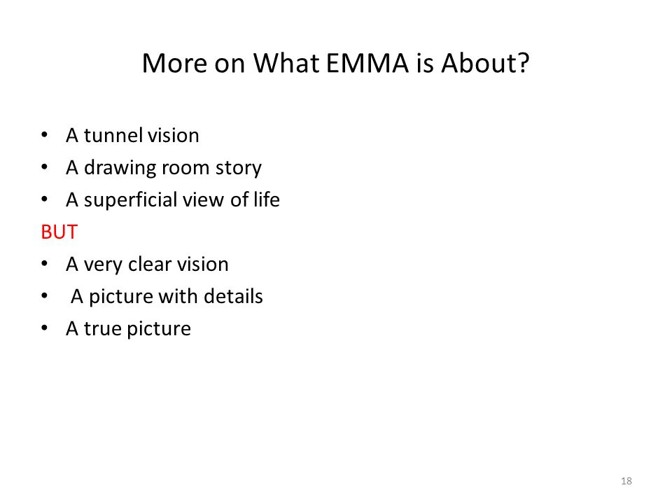 More on What EMMA is About