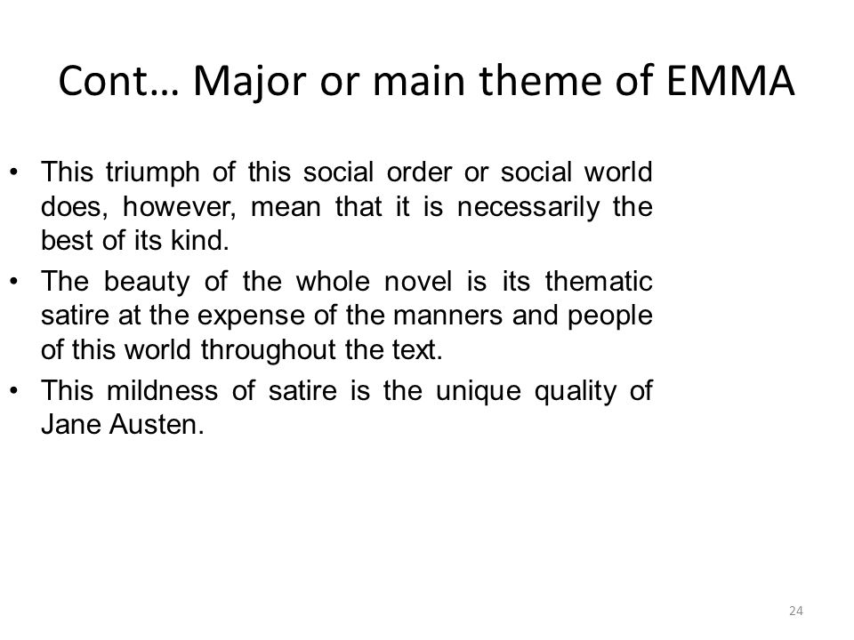 Cont… Major or main theme of EMMA