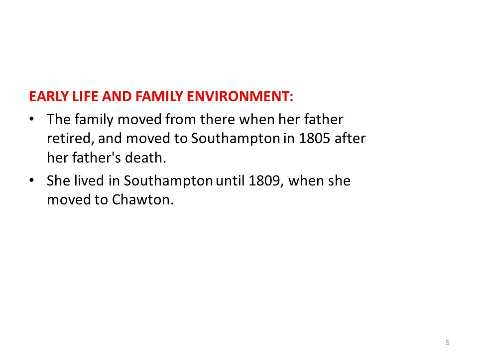 EARLY LIFE AND FAMILY ENVIRONMENT: