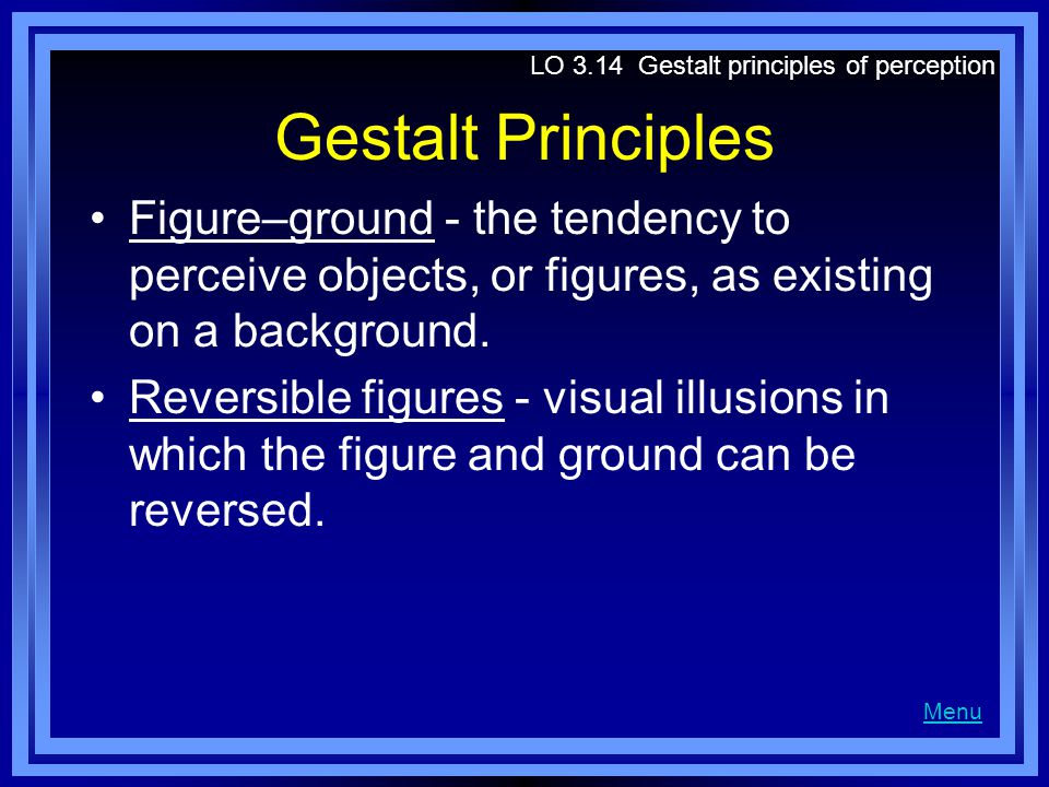 LO 3.14 Gestalt principles of perception