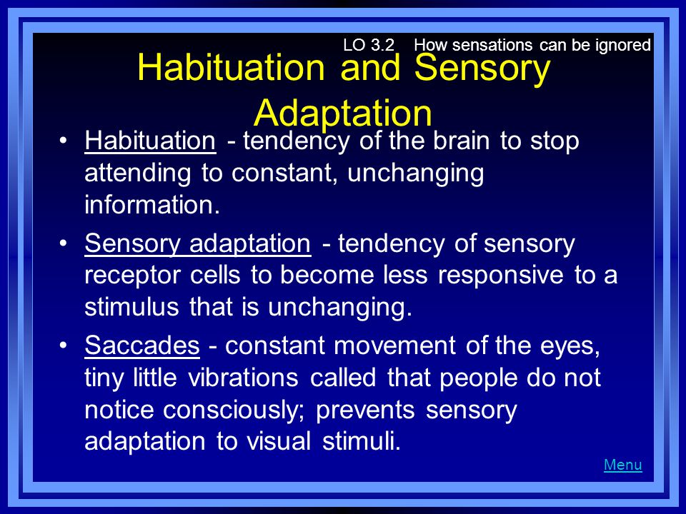 Habituation and Sensory Adaptation