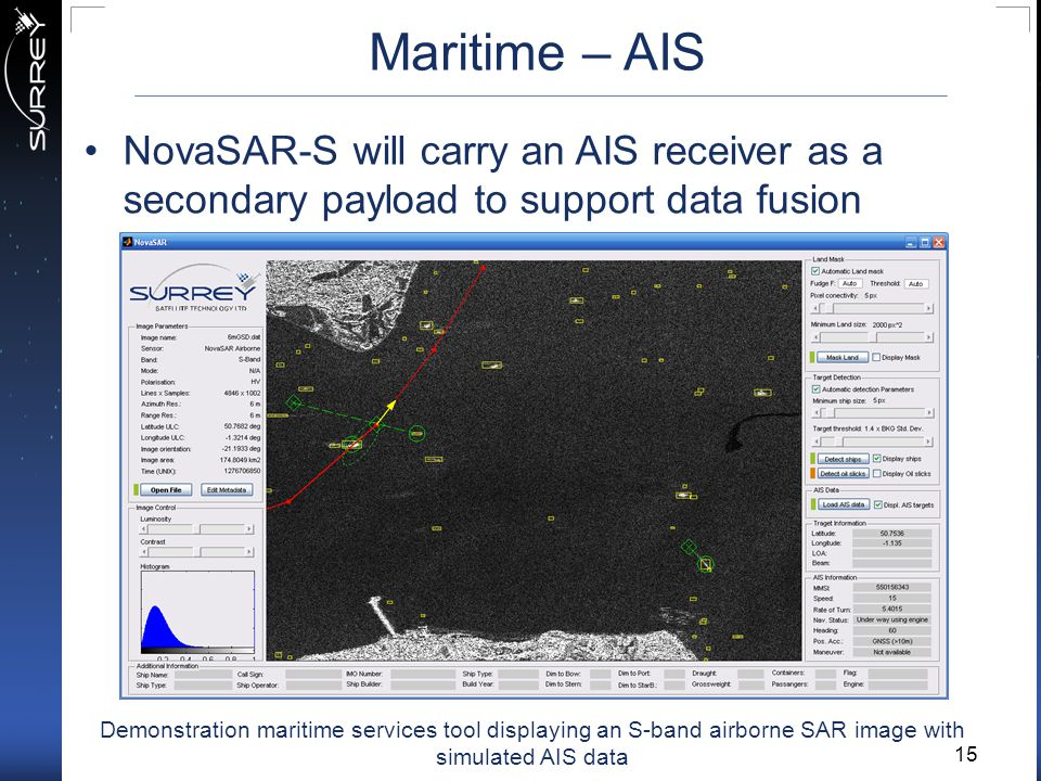 Maritime – AIS NovaSAR-S will carry an AIS receiver as a secondary payload to support data fusion between SAR and AIS.