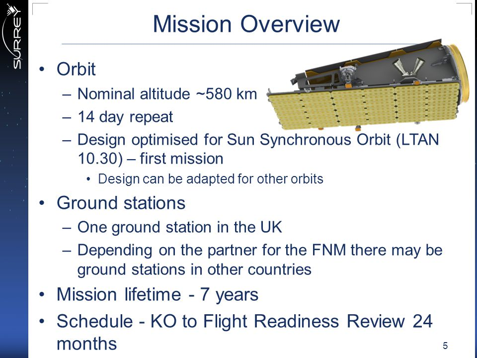 Mission Overview Orbit Ground stations Mission lifetime - 7 years