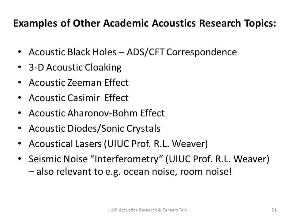 Examples of Other Academic Acoustics Research Topics: