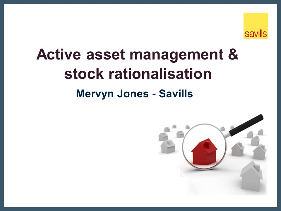 Active asset management & stock rationalisation