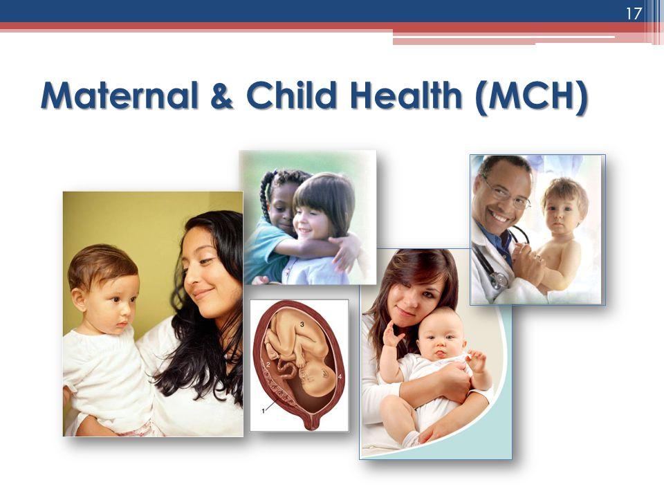 Maternal & Child Health (MCH)