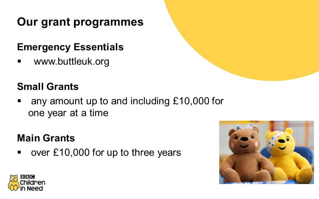 Our grant programmes Emergency Essentials www.buttleuk.org