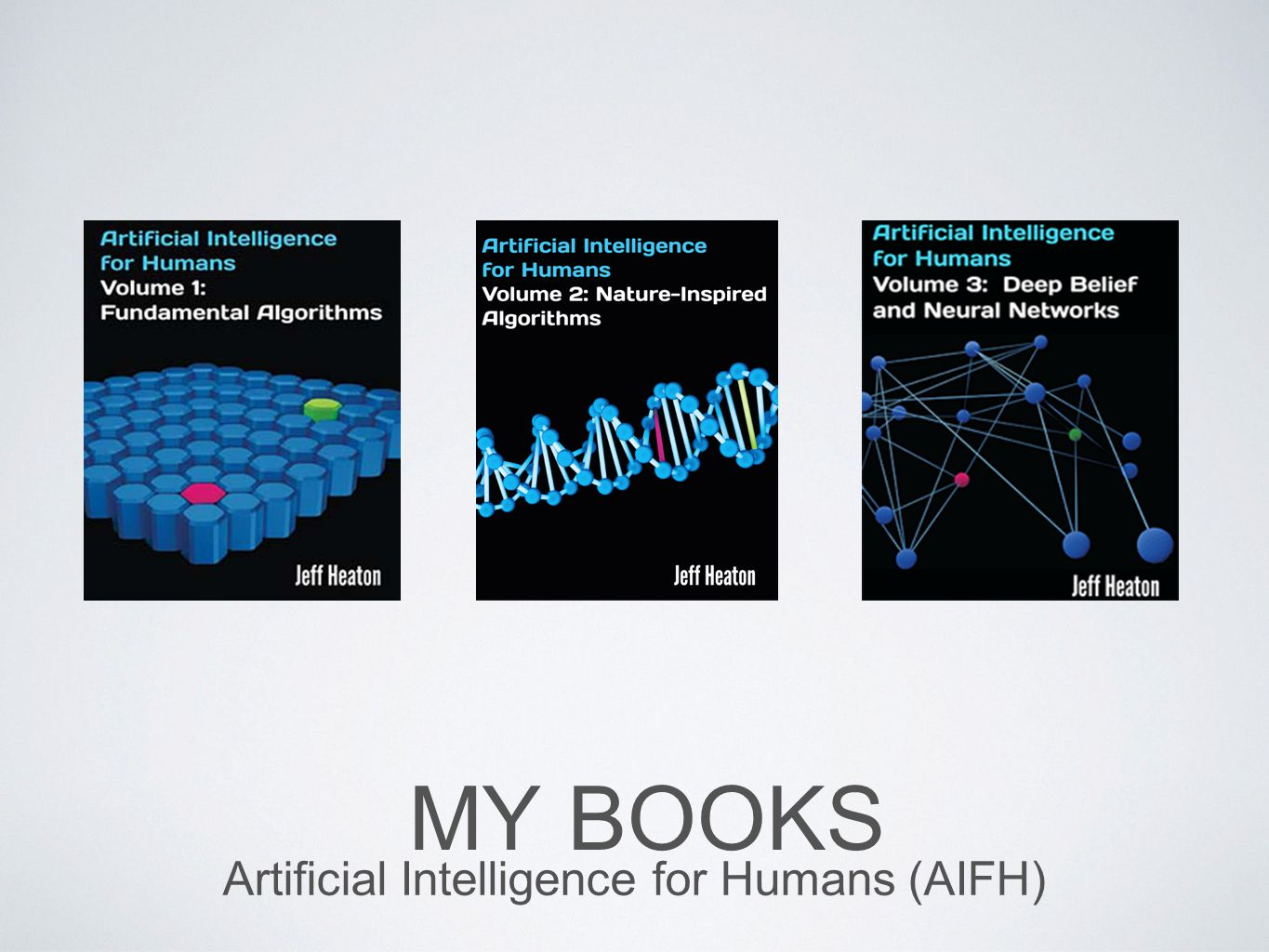 Artificial Intelligence for Humans (AIFH)