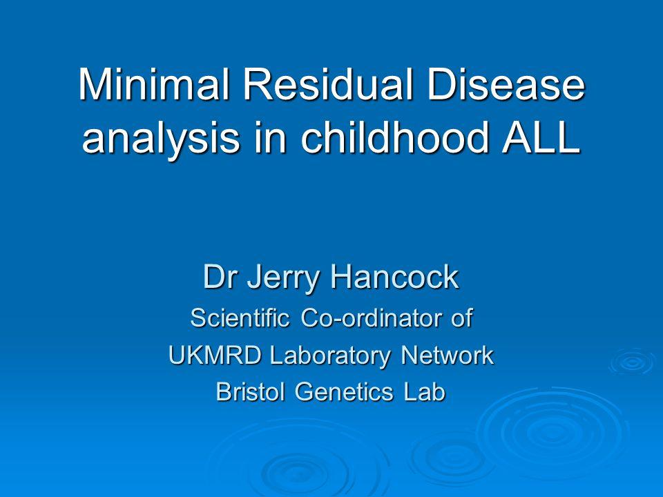 Minimal Residual Disease analysis in childhood ALL
