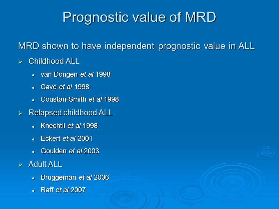 Prognostic value of MRD