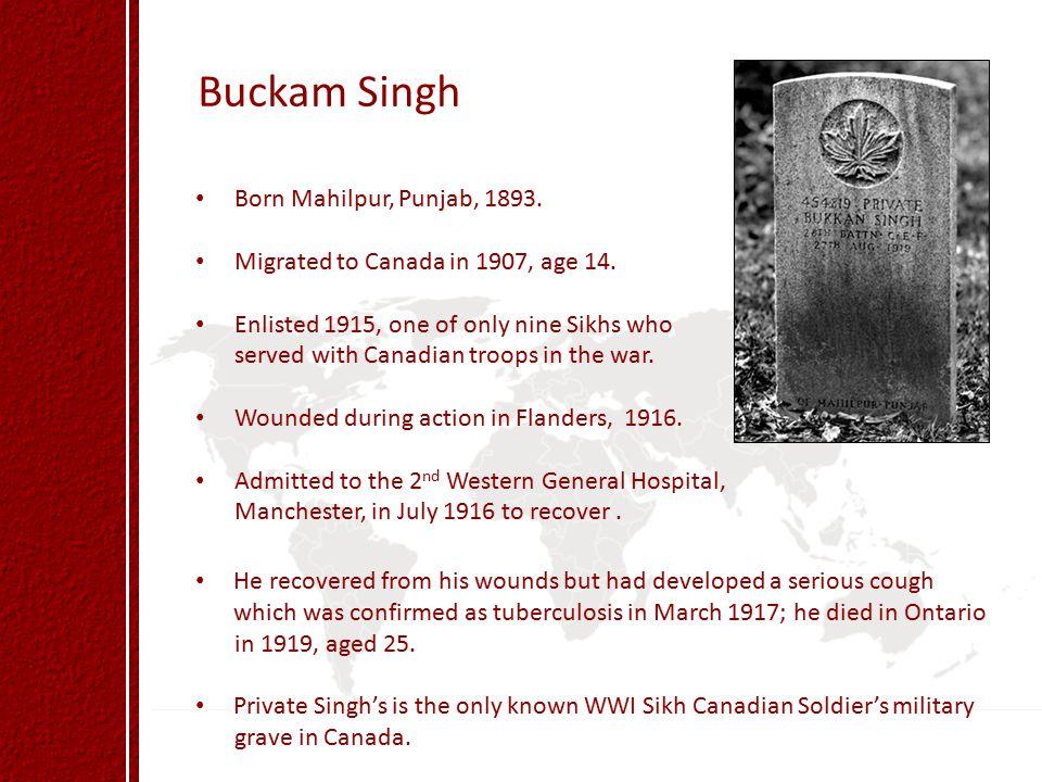 Buckam Singh Born Mahilpur, Punjab, 1893.