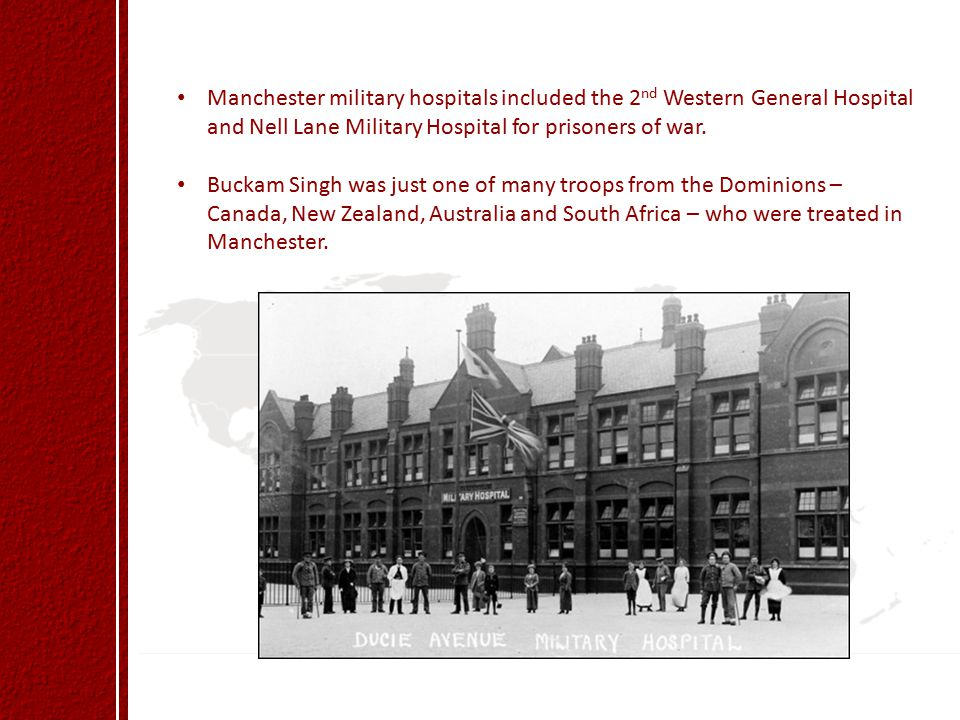 Manchester military hospitals included the 2nd Western General Hospital and Nell Lane Military Hospital for prisoners of war.