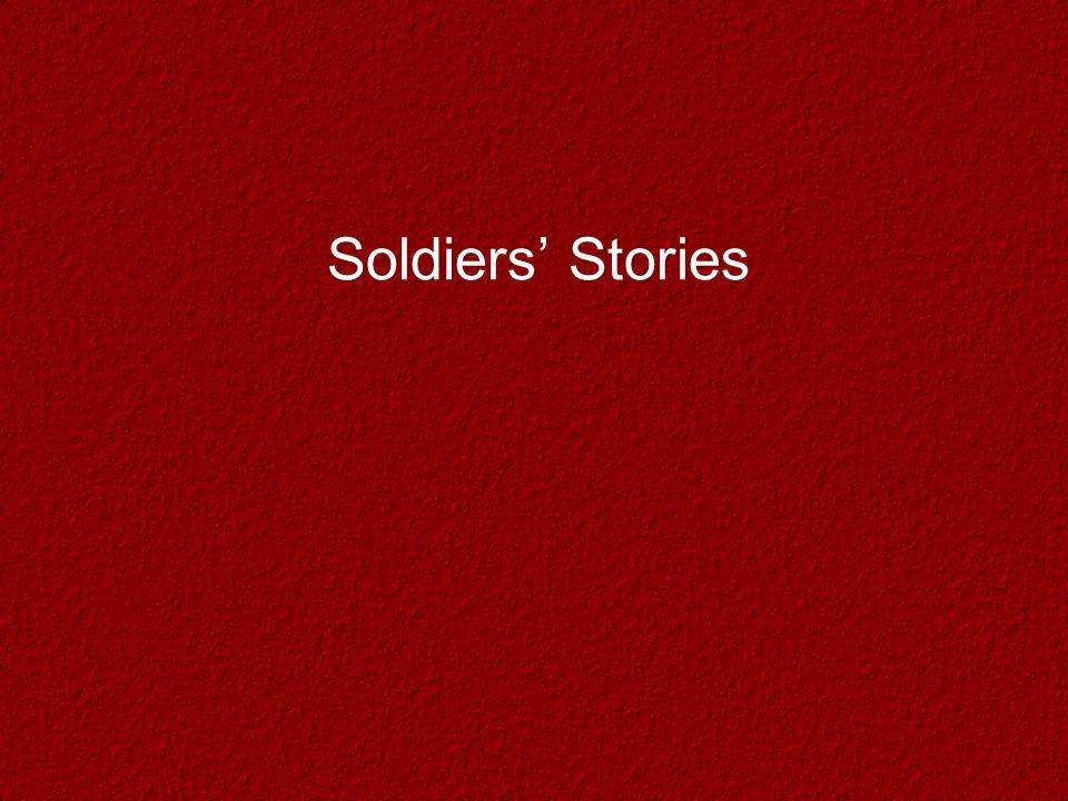 Soldiers' Stories