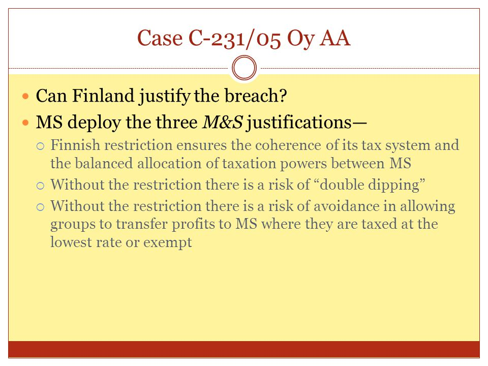 Case C-231/05 Oy AA Can Finland justify the breach