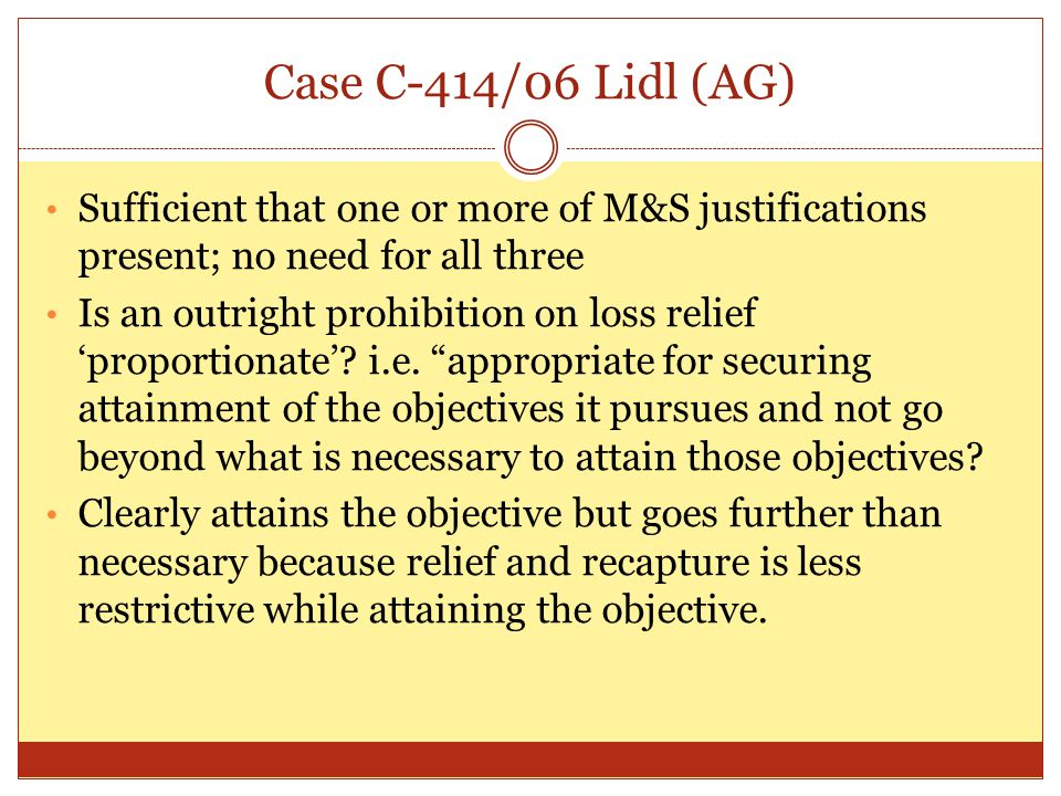 Case C-414/06 Lidl (AG) Sufficient that one or more of M&S justifications present; no need for all three.