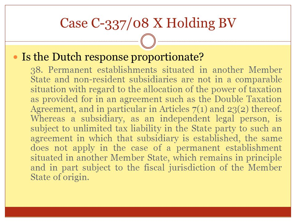 Case C-337/08 X Holding BV Is the Dutch response proportionate