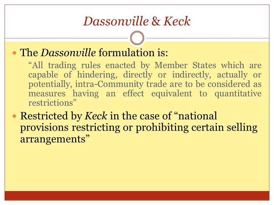 Dassonville & Keck The Dassonville formulation is: