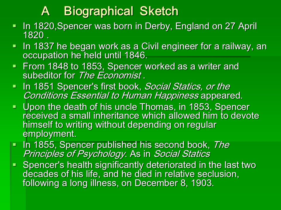 A Biographical Sketch In 1820,Spencer was born in Derby, England on 27 April 1820 .