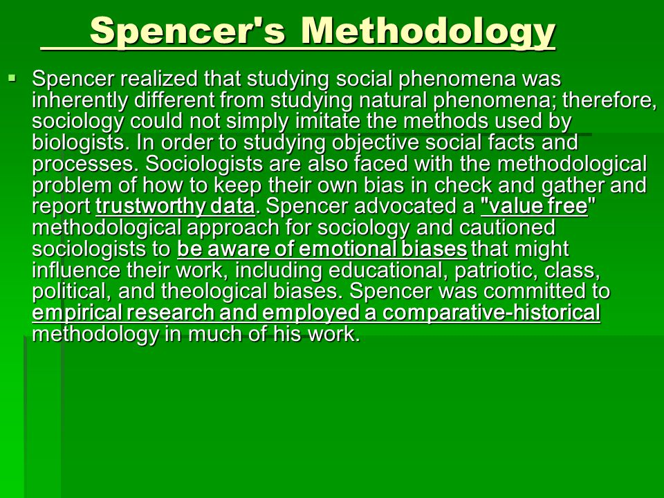 Spencer s Methodology