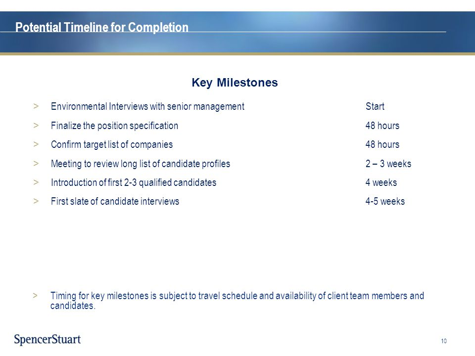 Potential Timeline for Completion