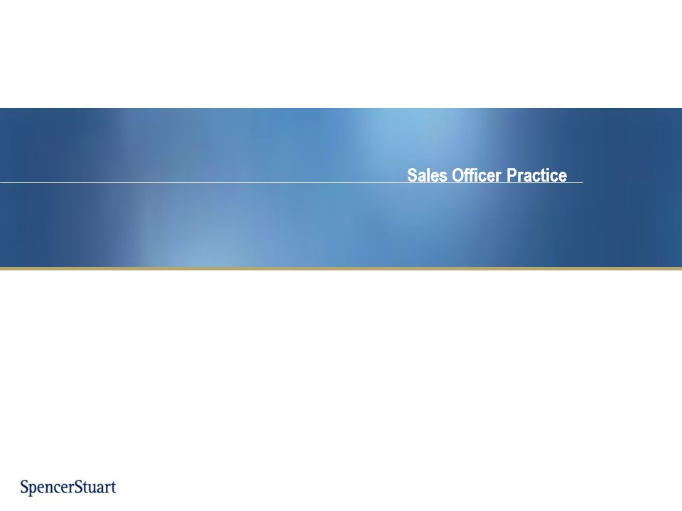 Sales Officer Practice