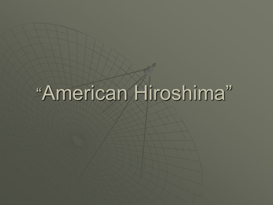 American Hiroshima