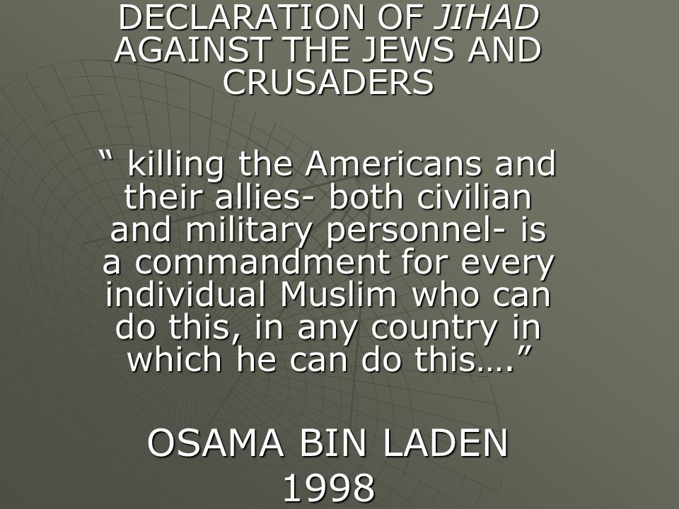 DECLARATION OF JIHAD AGAINST THE JEWS AND CRUSADERS
