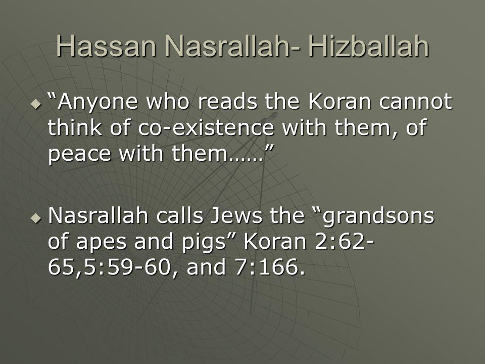 Hassan Nasrallah- Hizballah