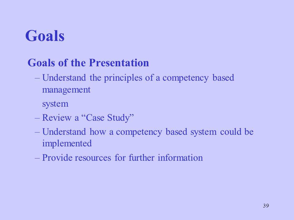 Goals Goals of the Presentation
