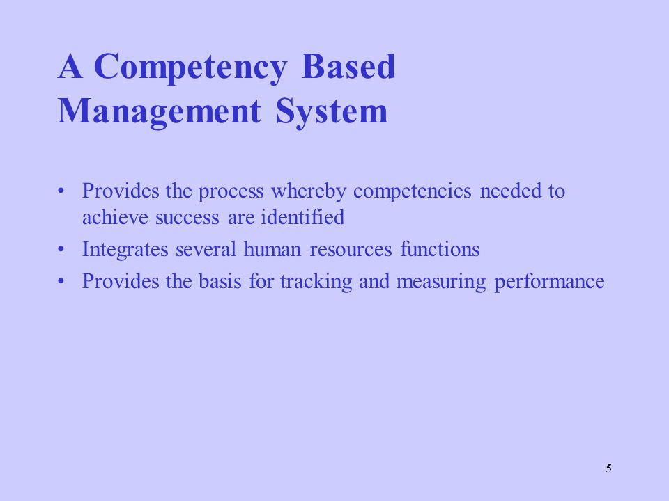 A Competency Based Management System