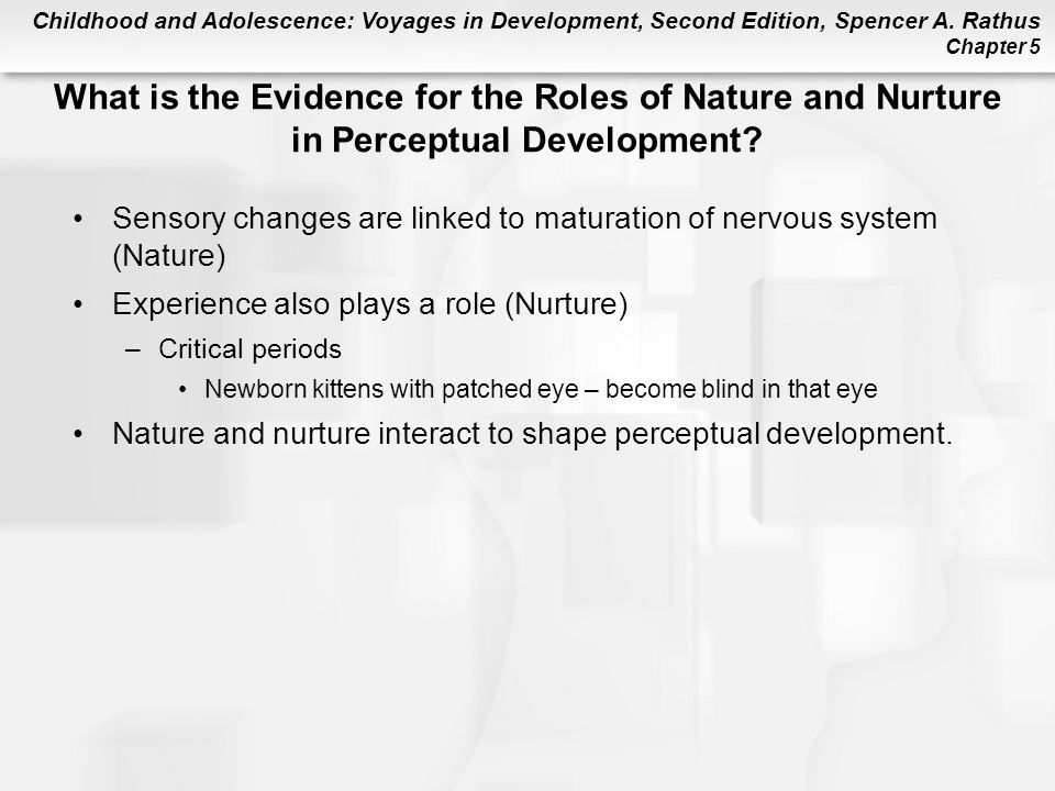 What is the Evidence for the Roles of Nature and Nurture in Perceptual Development