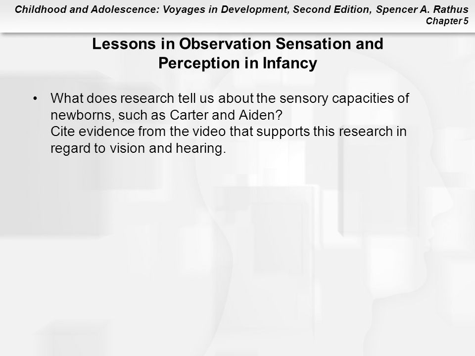 Lessons in Observation Sensation and Perception in Infancy