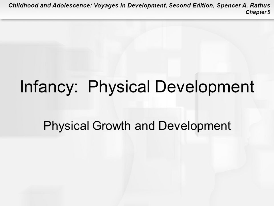 Infancy: Physical Development