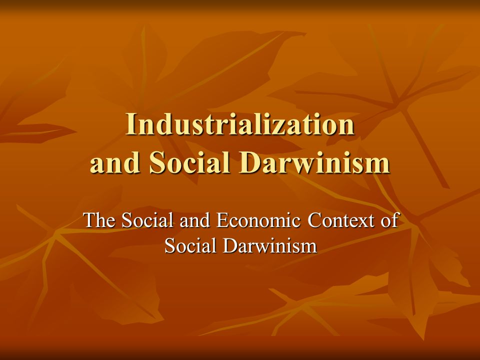 Industrialization and Social Darwinism