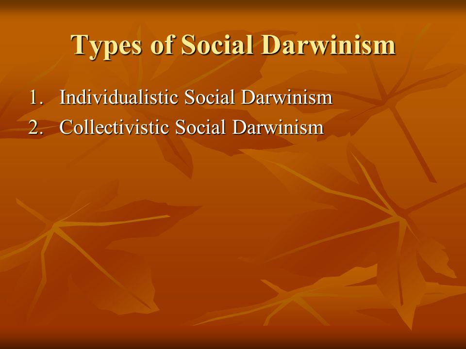 Types of Social Darwinism