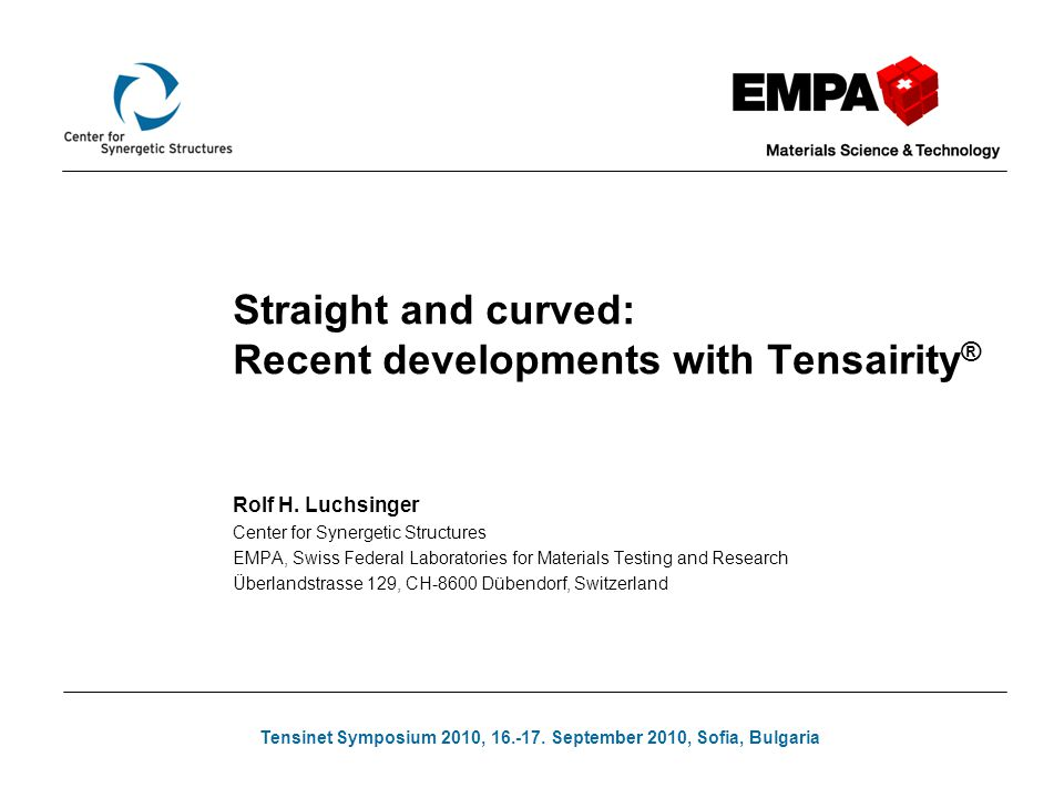 Straight and curved: Recent developments with Tensairity®