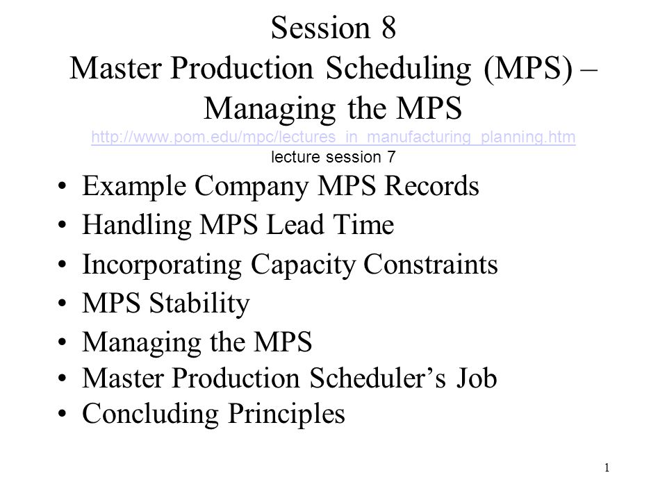 Session  Master Production Scheduling Mps  Managing The Mps