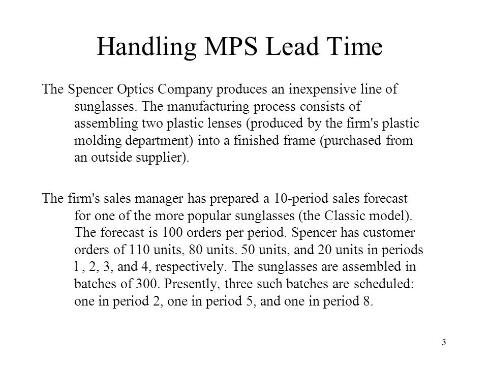 Handling MPS Lead Time