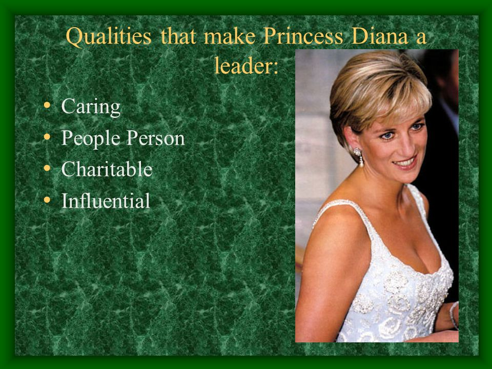 Qualities that make Princess Diana a leader: