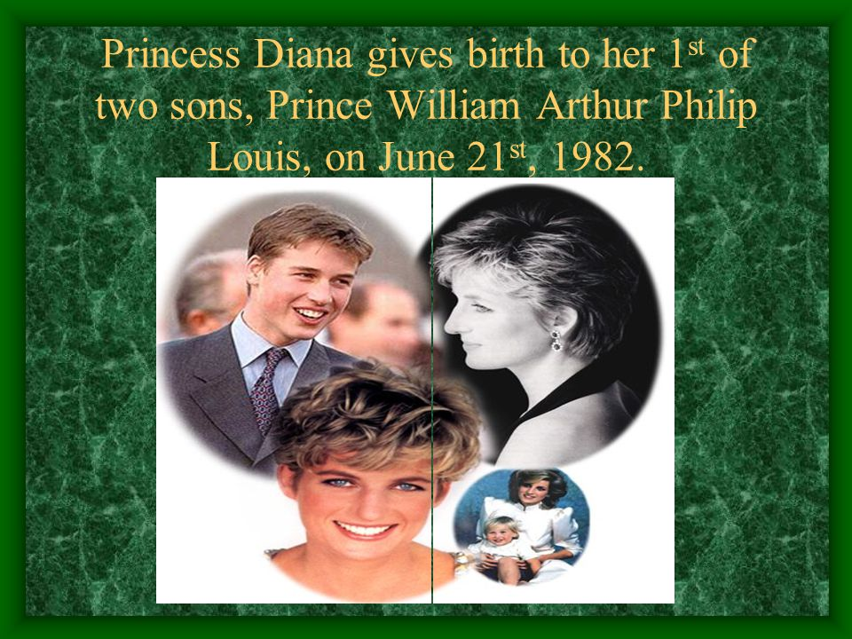 Princess Diana gives birth to her 1st of two sons, Prince William Arthur Philip Louis, on June 21st, 1982.