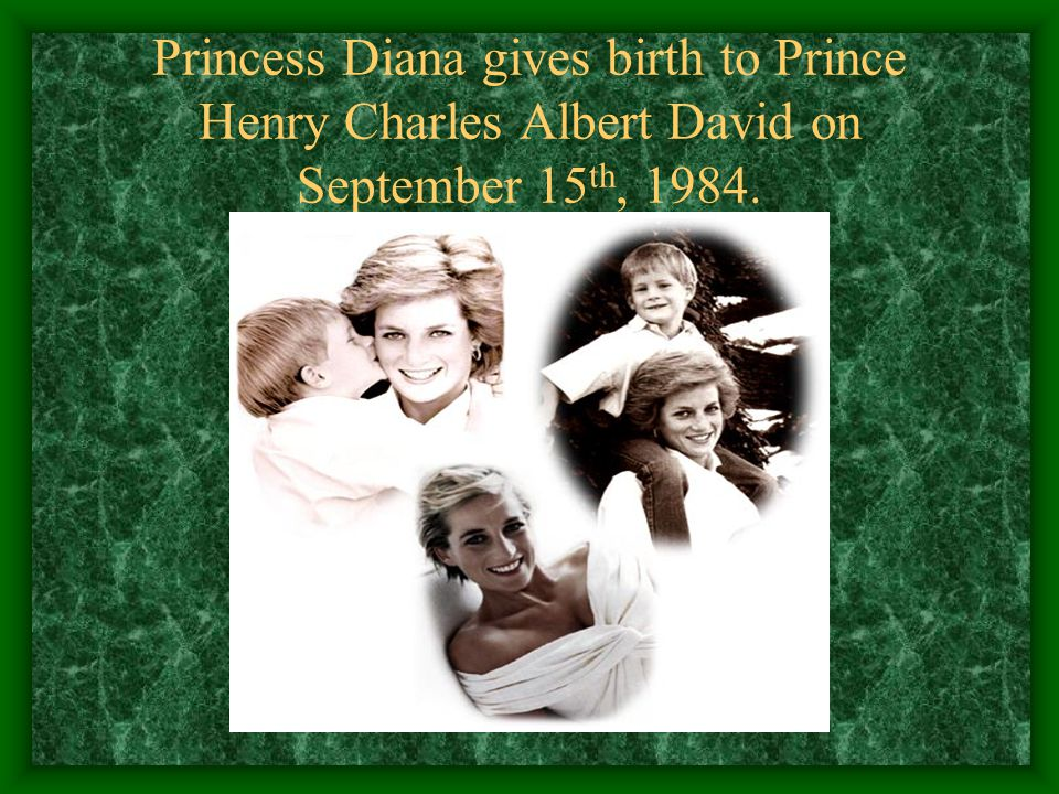 Princess Diana gives birth to Prince Henry Charles Albert David on September 15th, 1984.
