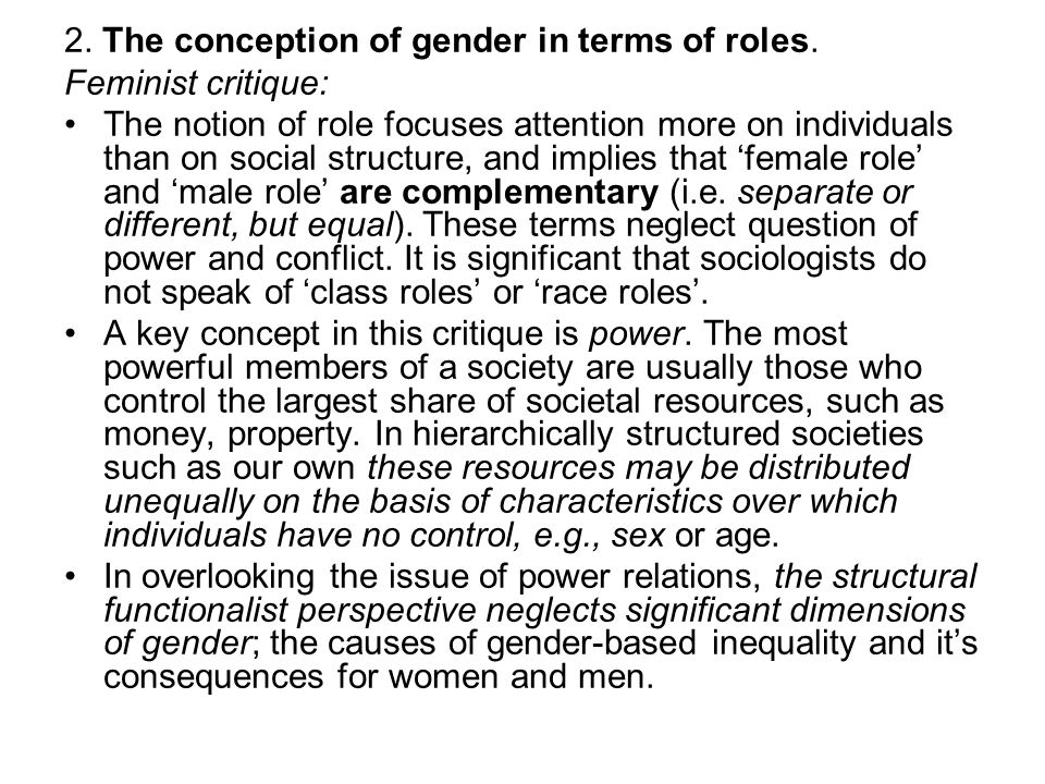 2. The conception of gender in terms of roles.