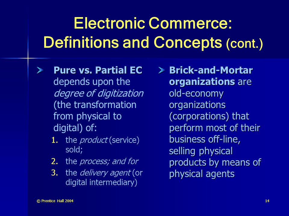 Electronic Commerce: Definitions and Concepts (cont.)