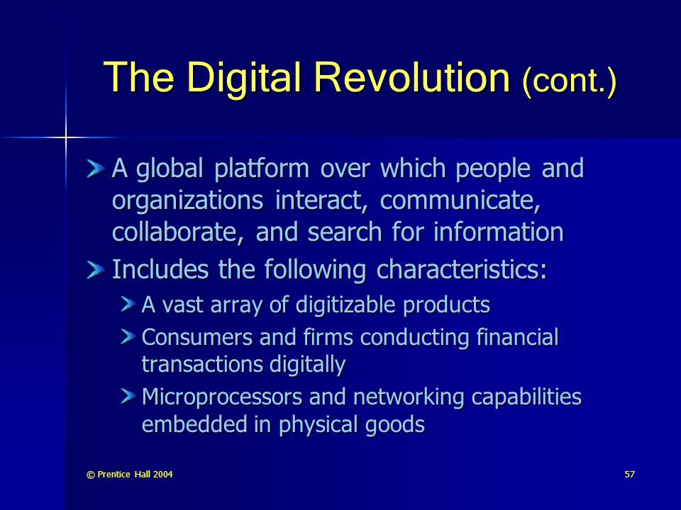 The Digital Revolution (cont.)