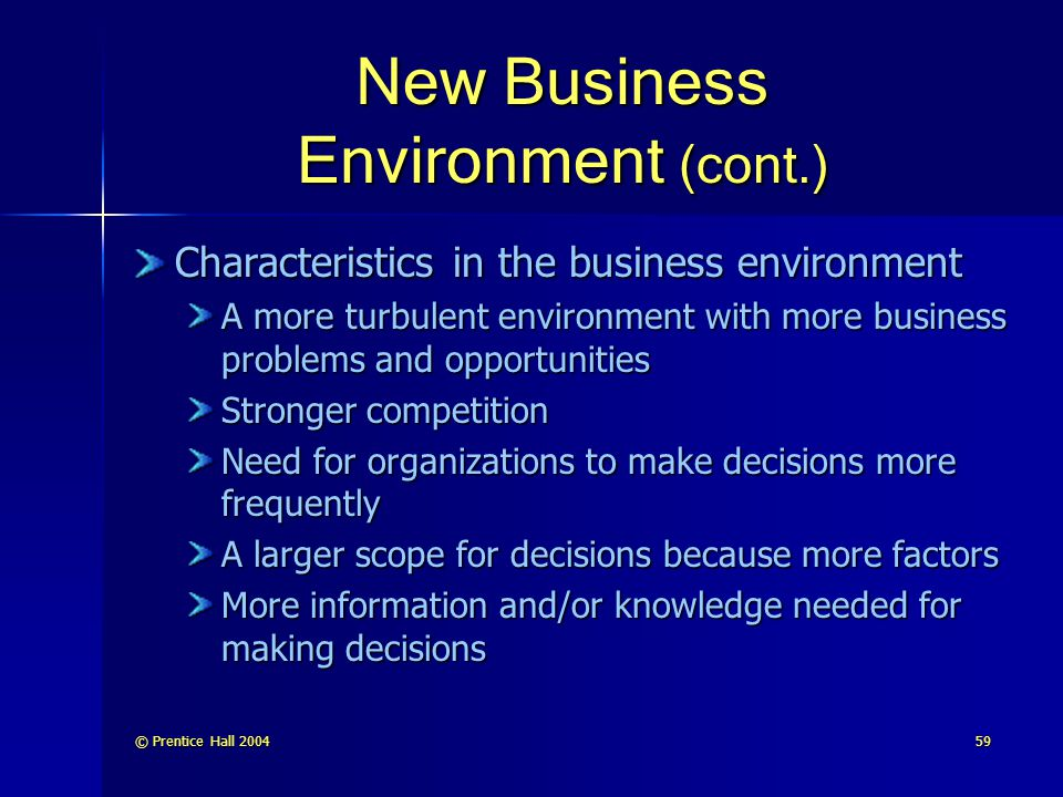New Business Environment (cont.)