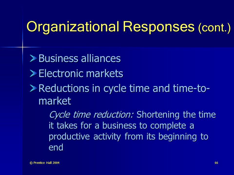 Organizational Responses (cont.)
