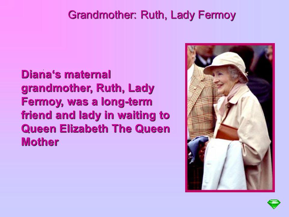 Grandmother: Ruth, Lady Fermoy