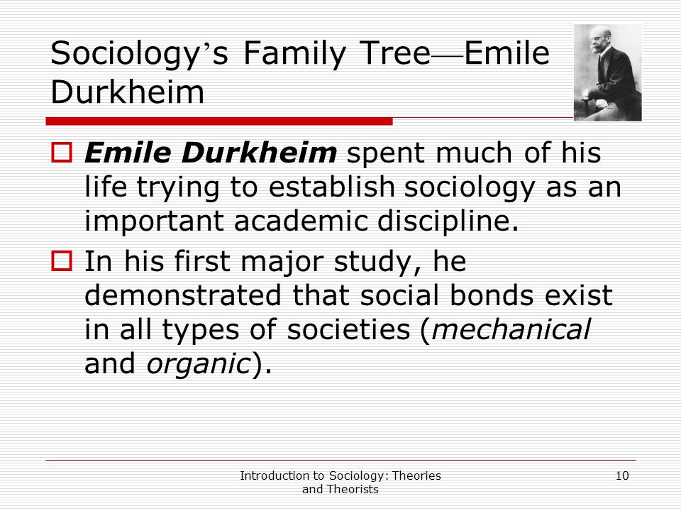 Sociology's Family Tree—Emile Durkheim
